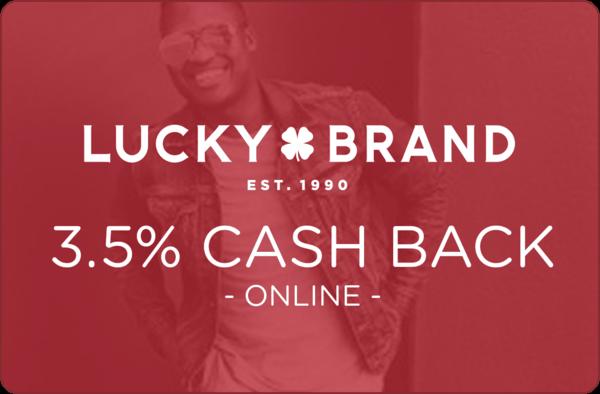 $0.00 for Lucky Brand (expiring on Thursday, 04/26/2018). Offer available at LuckyBrand.com.