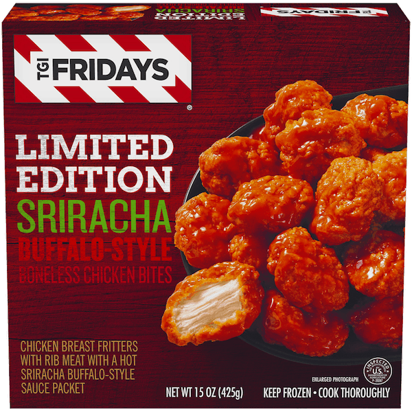 $1.00 for TGI Fridays™ Sriracha Buffalo-Style Boneless Chicken Bites (expiring on Sunday, 12/31/2017). Offer available at Walmart.