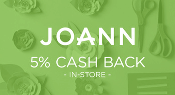 $0.00 for JOANN (expiring on Monday, 08/31/2020). Offer available at JOANN.