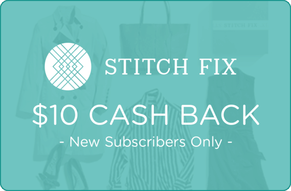 $10.00 for Stitch Fix (expiring on Friday, 10/12/2018). Offer available at Stitch Fix.