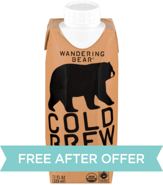 $4.00 for Wandering Bear® Cold Brew. Offer available at Fred Meyer.