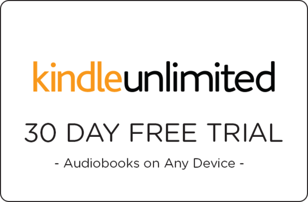 $0.00 for Kindle Unlimited - Free Trial (expiring on Tuesday, 09/03/2019). Offer available at Amazon.