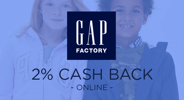 $0.00 for Gap Factory (expiring on Tuesday, 06/30/2020). Offer available at Gap Factory.