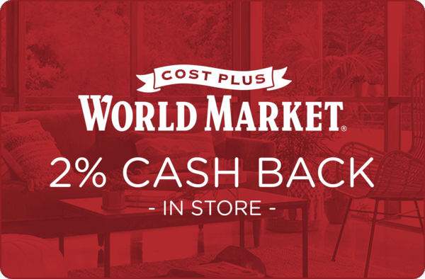 $0.00 for Cost Plus World Market (expiring on Wednesday, 01/02/2019). Offer available at Cost Plus World Market.