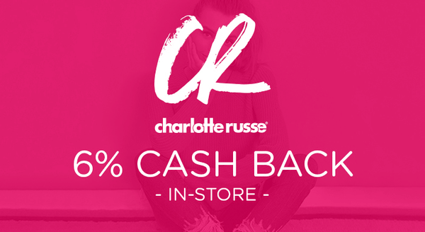 $0.00 for Charlotte Russe (expiring on Friday, 11/16/2018). Offer available at Charlotte Russe.