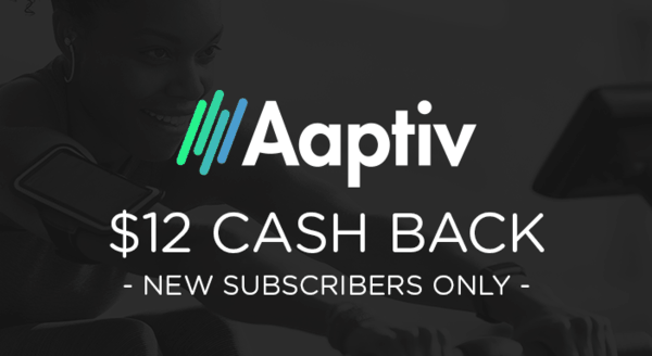 $12.00 for Aaptiv (expiring on Tuesday, 12/31/2019). Offer available at Aaptiv.