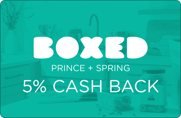 $0.00 for Boxed Prince + Spring (expiring on Wednesday, 02/28/2018). Offer available at Boxed.