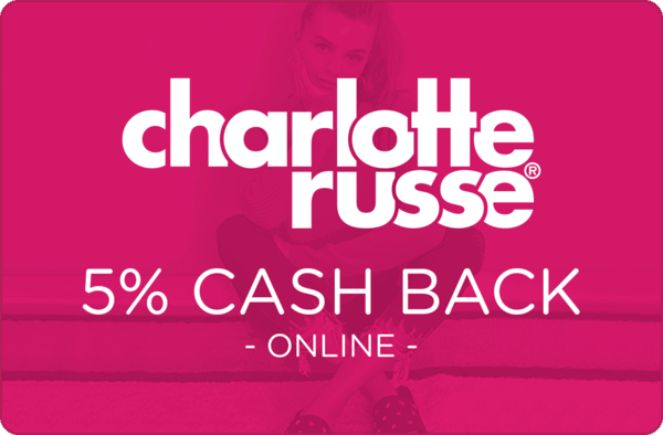 $0.00 for Charlotte Russe (expiring on Sunday, 10/22/2017). Offer available at Charlotte Russe.