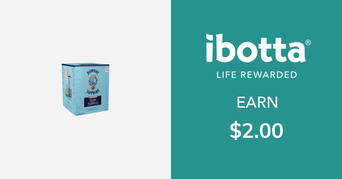 Get $2.00 back on on Bombay Sapphire Ready to Drink Gin & Tonic - select varieties, 4 count only. Offer valid on Bombay Sapphire Gin & Light Tonic and Bombay Sapphire Gin & Tonic.
