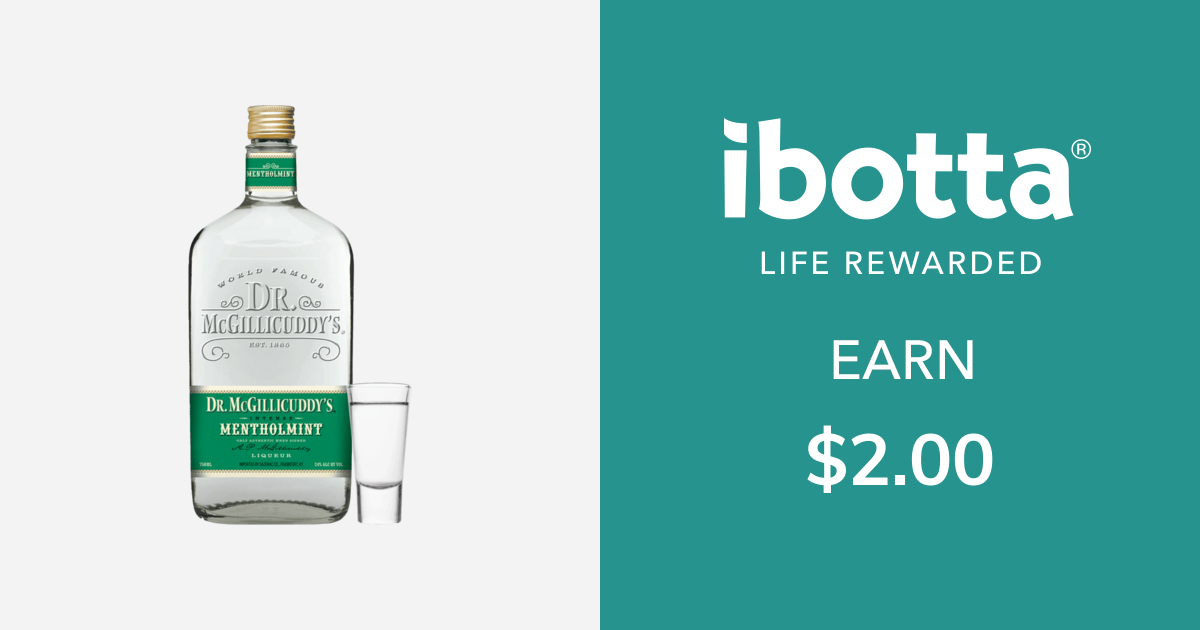 Get $2.00 back on Dr. McGillicuddy's for Mentholmint only, 1 mixed drink or shot.