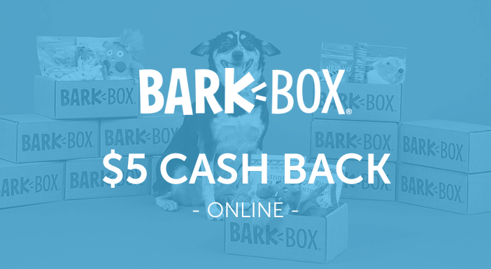 $5.00 for BarkBox. Offer available at BarkBox.