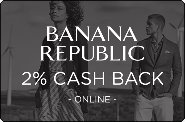 $0.00 for Banana Republic (expiring on Wednesday, 09/30/2020). Offer available at Banana Republic.